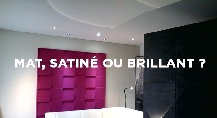 Plafond mat ou satin photos de conception de maison for Peinture plafond cuisine mat ou satin